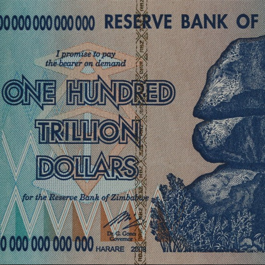 100 Trillion Dollar Bill from the Reserve Bank of Zimbabwe issued in 2008